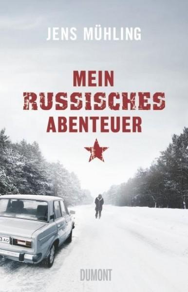 Mein russisches Abenteuer